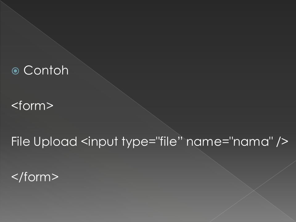  Contoh File Upload