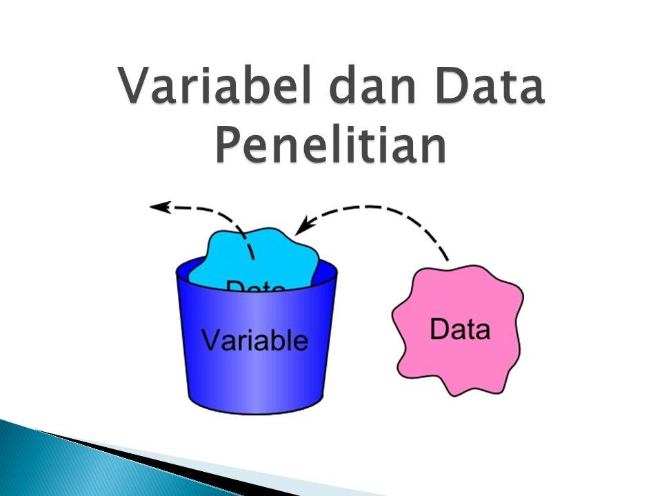 Variabel penelitian yang nilainya tergantung pada variabel yang lain.