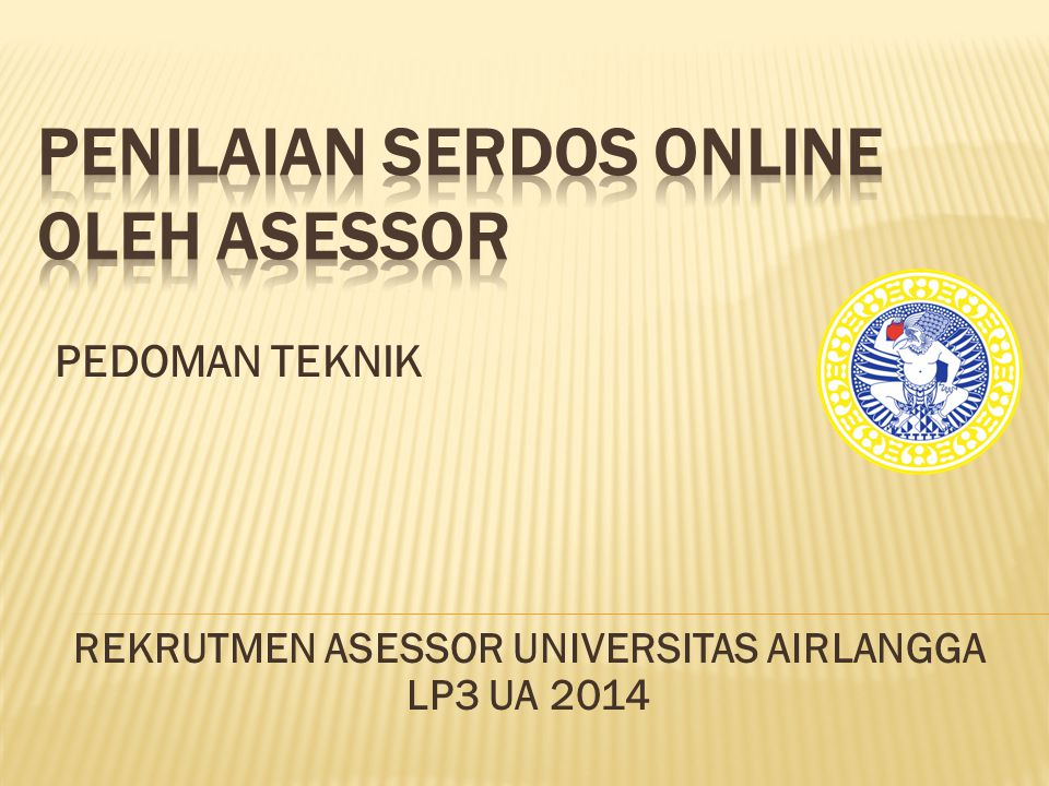PEDOMAN TEKNIK REKRUTMEN ASESSOR UNIVERSITAS AIRLANGGA LP3 UA 2014