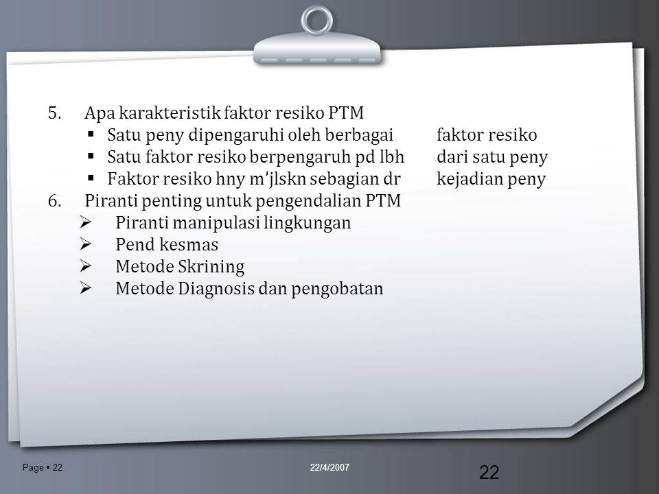 Page  22 5.Apa karakteristik faktor resiko PTM SSatu peny dipengaruhi oleh berbagaifaktor resiko SSatu faktor resiko berpengaruh pd lbhdari satu