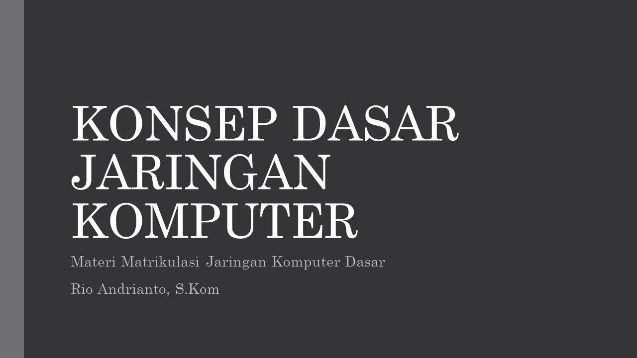 Mengenal Jaringan Komputer Jaringan komputer adalah sebuah kumpulan komputer, printer dan peralatan lainya yang terhubung dalam satu kesatuan.
