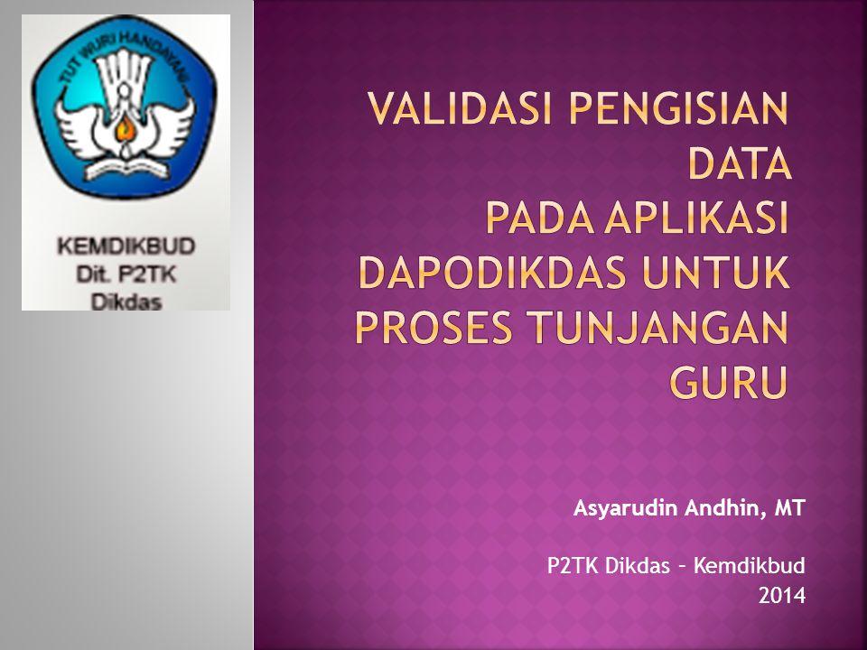 Asyarudin Andhin, MT P2TK Dikdas – Kemdikbud 2014