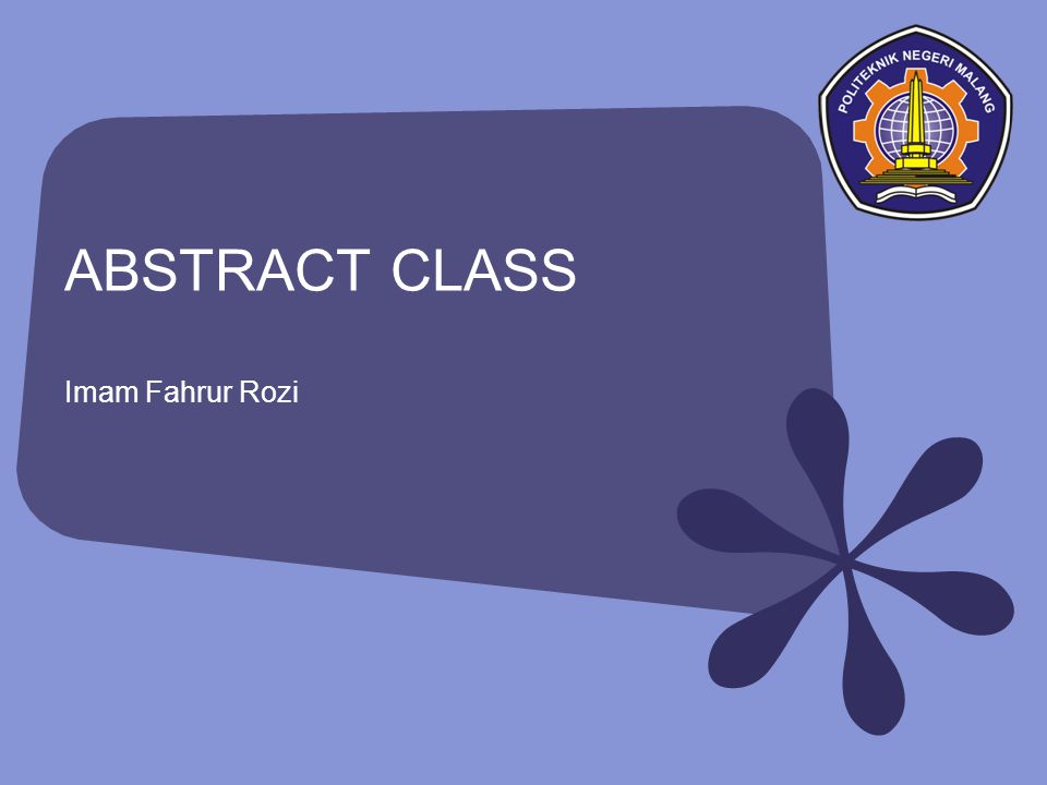 ABSTRACT CLASS Imam Fahrur Rozi