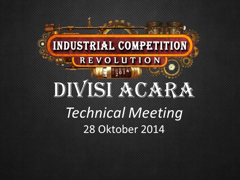DIVISI ACARA Technical Meeting 28 Oktober 2014