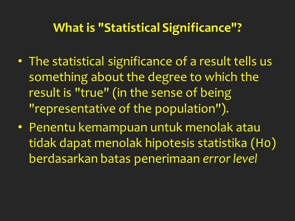 What is Statistical Significance .