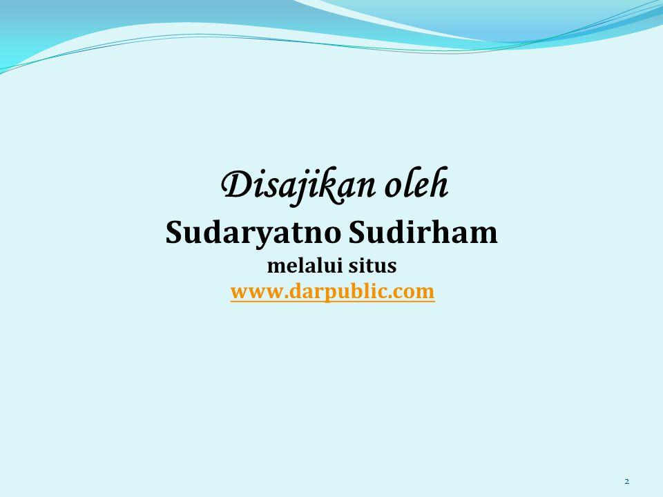 Disajikan oleh Sudaryatno Sudirham melalui situs www.darpublic.com www.darpublic.com 2