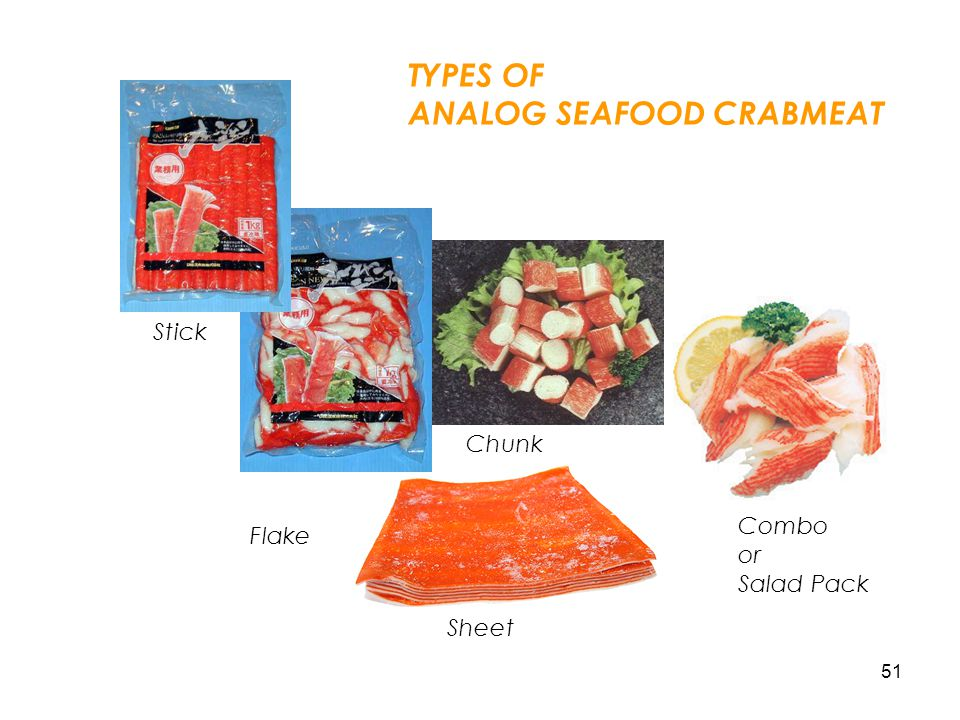 51 Stick Flake Chunk Combo or Salad Pack TYPES OF ANALOG SEAFOOD CRABMEAT Sheet