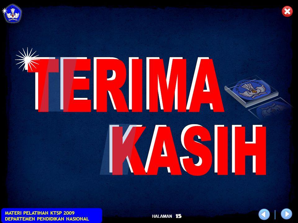 HALAMAN MATERI PELATIHAN KTSP 2009 DEPARTEMEN PENDIDIKAN NASIONAL 15