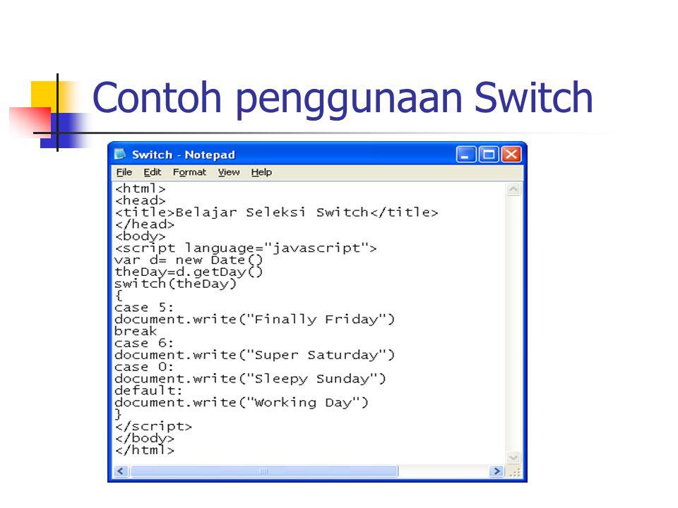 Contoh penggunaan Switch