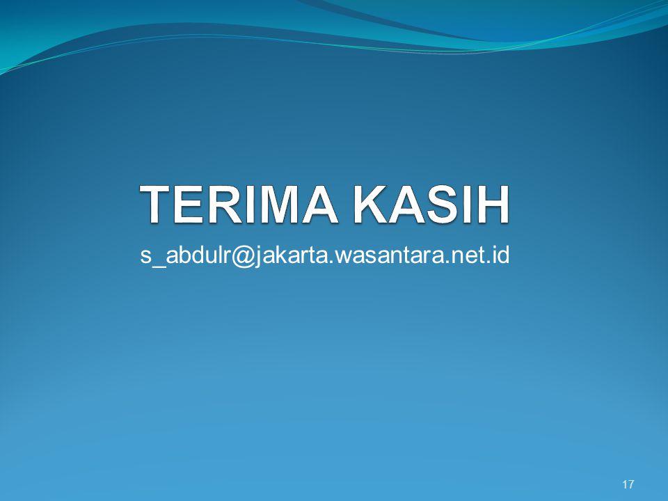 s_abdulr@jakarta.wasantara.net.id 17
