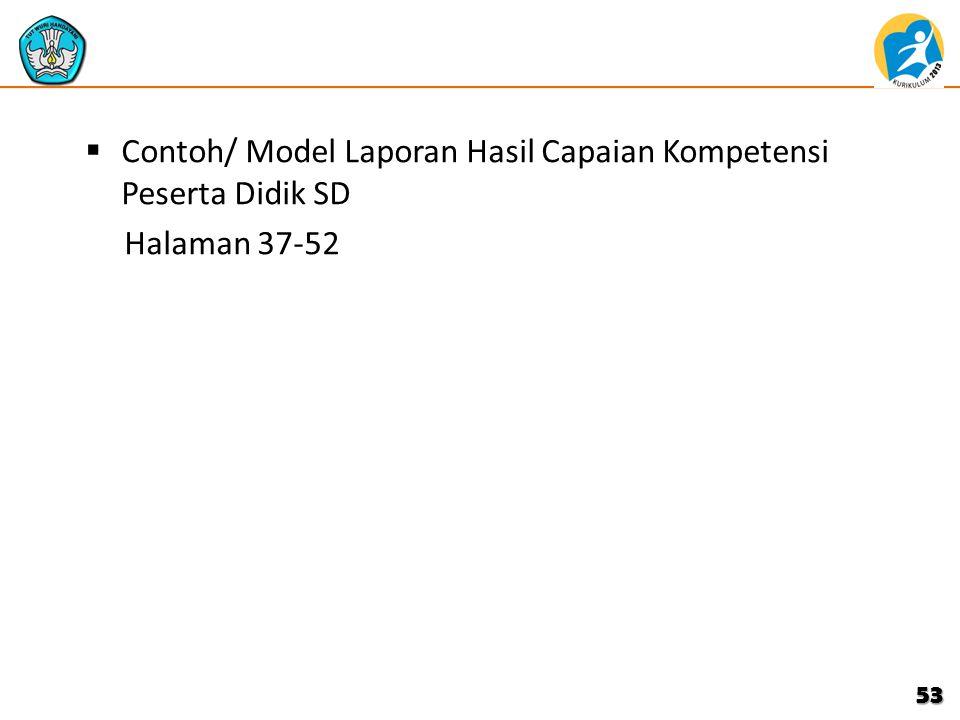  Contoh/ Model Laporan Hasil Capaian Kompetensi Peserta Didik SD Halaman 37-52 53