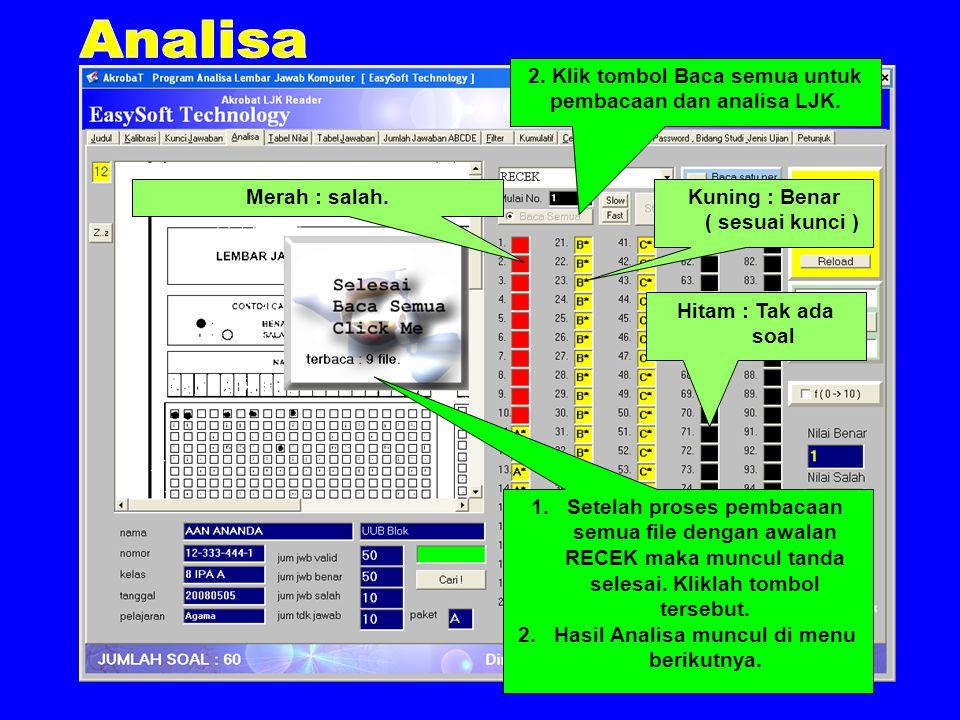 2.Klik tombol Baca semua untuk pembacaan dan analisa LJK.