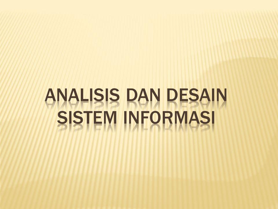 1.Waktu untuk melakukan suatu kegiatan 2.Kesalahan melakukan kegiatan di sistem yang lama 3.Pengambilan sampel 4.Formulir dan laporan yang dihasilkan oleh sistem lama 5.