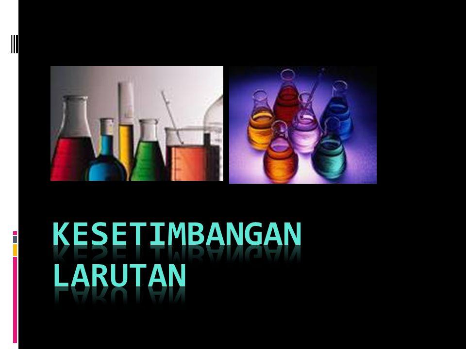 Pengaruh Ion Senama Perubahan Kelarutan Akibat Ion Senama Kelarutan garam dalam larutan yang telah mengandung elektrolit lain dengan ion yang sama dengan salah satu ion garam tersebut, akan lebih kecil dari kelarutan garam dalam air murni.