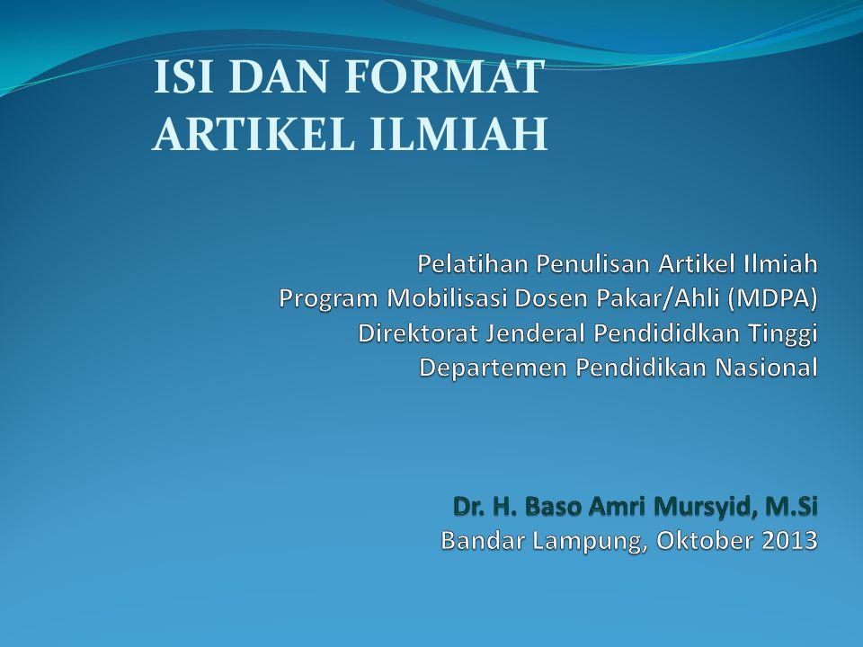 ISI DAN FORMAT ARTIKEL ILMIAH