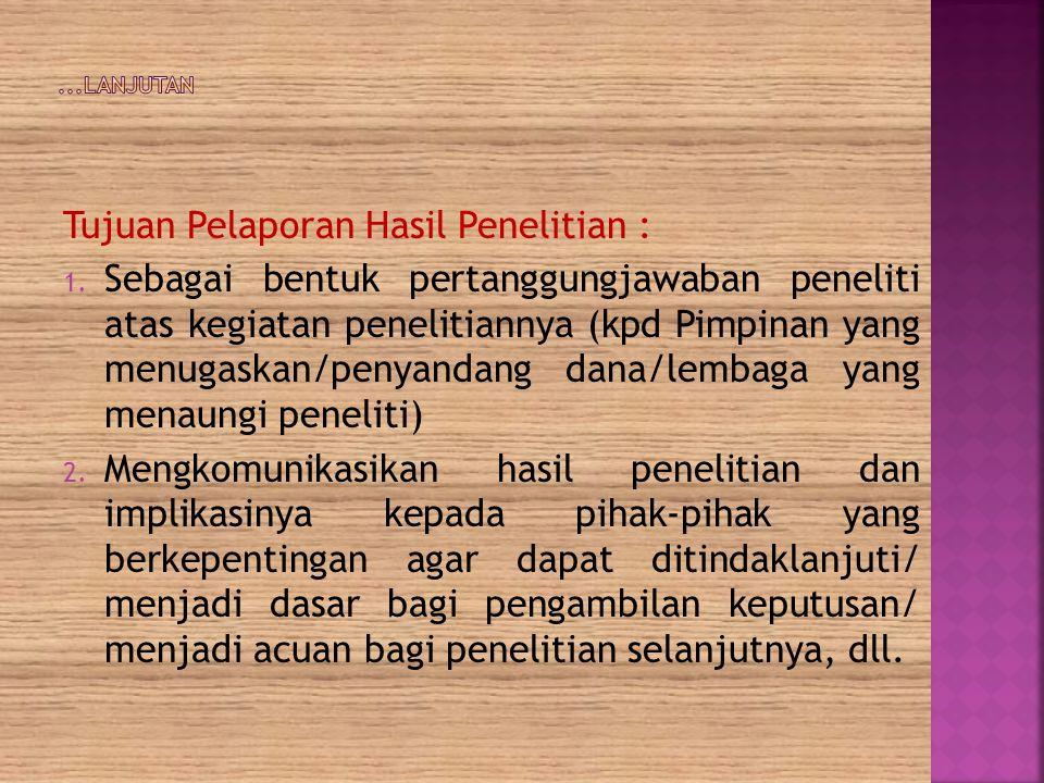 Manfaat penulisan Karya Ilmiah Skripsi bagi mahasiswa : 1.