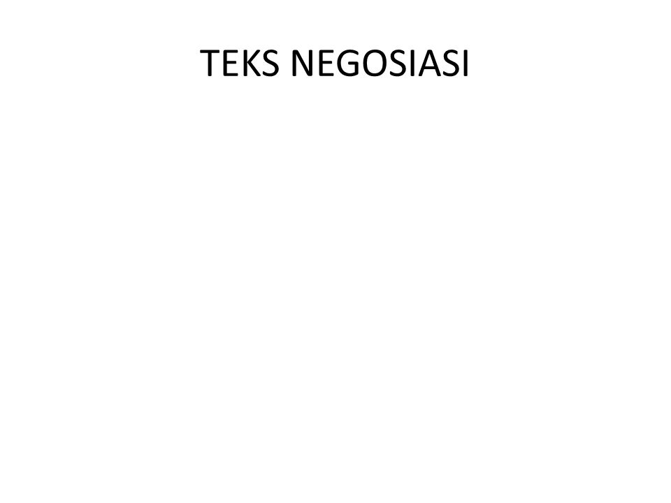 TEKS NEGOSIASI