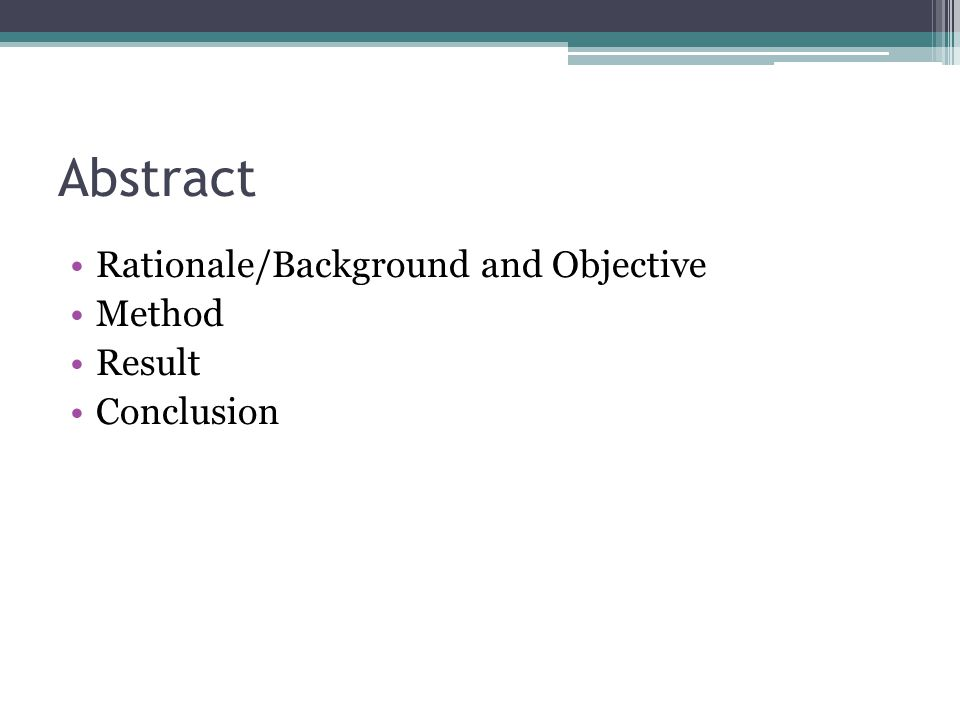 Abstract Rationale/Background and Objective Method Result Conclusion