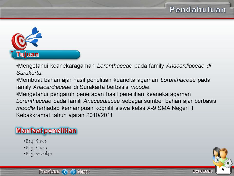Mengetahui keanekaragaman Loranthaceae pada family Anacardiaceae di Surakarta.