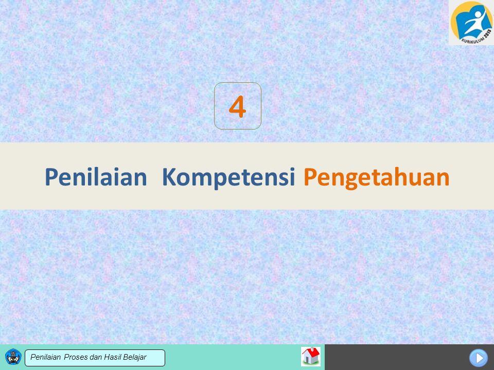 Sosialisasi KTSP Penilaian Kompetensi Pengetahuan 4 Penilaian Proses dan Hasil Belajar