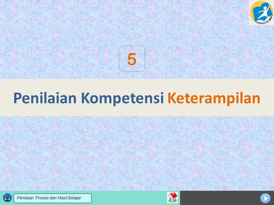 Sosialisasi KTSP Penilaian Kompetensi Keterampilan 5 Penilaian Proses dan Hasil Belajar