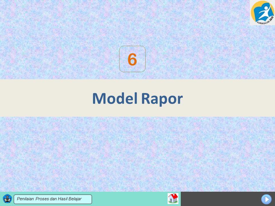 Sosialisasi KTSP Model Rapor 6 Penilaian Proses dan Hasil Belajar