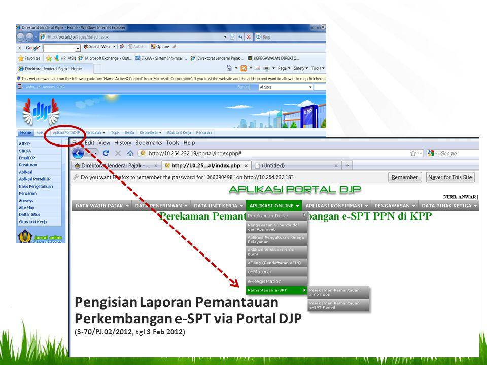 Pengisian Laporan Pemantauan Perkembangan e-SPT via Portal DJP (S-70/PJ.02/2012, tgl 3 Feb 2012)