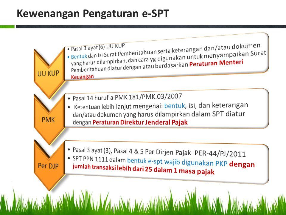 Pengaturan lebih lanjut e-SPT PKP yang melaporkan transaksi lebih dari 25 dokumen dalam 1 masa pajak wajib e-SPT PPN 1111 PKP yang telah menyampaikan e-SPT PPN 1111, tidak diperbolehkan lagi untuk menyampaikan bentuk form kertas PKP yg tdk memenuhi ketentuan Per-44, dianggap tidak menyampaikan SPT Per-44/PJ/2010 tentang Bentuk, Isi, dan Tata Cara Pengisian serta Penyampaian SPT Masa PPN Ketentuan e-SPT juga berlaku untuk Pengusaha Kena Pajak yang menggunakan Pedoman Penghitungan Pengkreditan Pajak Masukan.