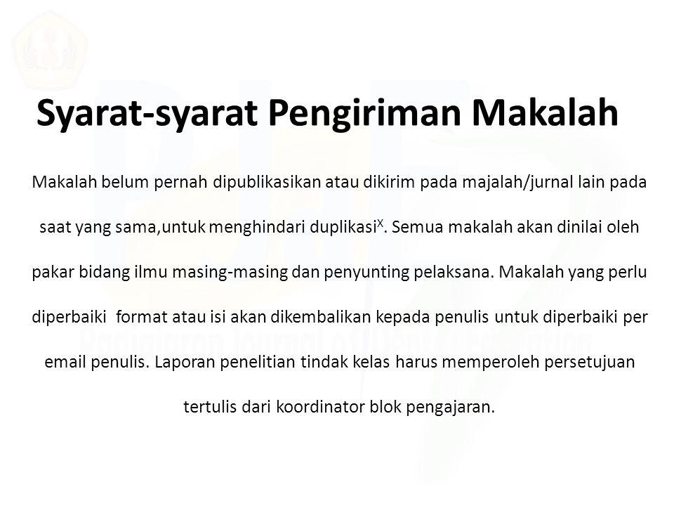 Penulisan Makalah Naskah dapat ditulis dalam bahasa Indonesia atau Inggris dengan menggunakan kaidah yang benar.