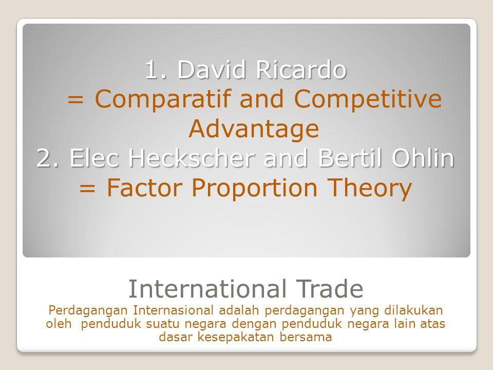 International Trade Perdagangan Internasional adalah perdagangan yang dilakukan oleh penduduk suatu negara dengan penduduk negara lain atas dasar kesepakatan bersama 1.