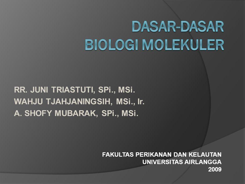 RR. JUNI TRIASTUTI, SPi., MSi. WAHJU TJAHJANINGSIH, MSi., Ir. A. SHOFY MUBARAK, SPi., MSi. FAKULTAS PERIKANAN DAN KELAUTAN UNIVERSITAS AIRLANGGA 2009