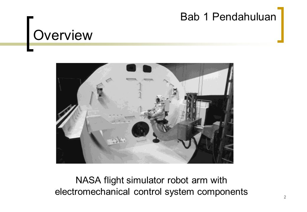 3 Bab 1 Pendahuluan Overview The space shuttle consists of multiple subsystems