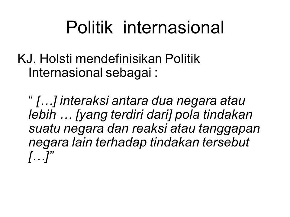 Politik internasional KJ.