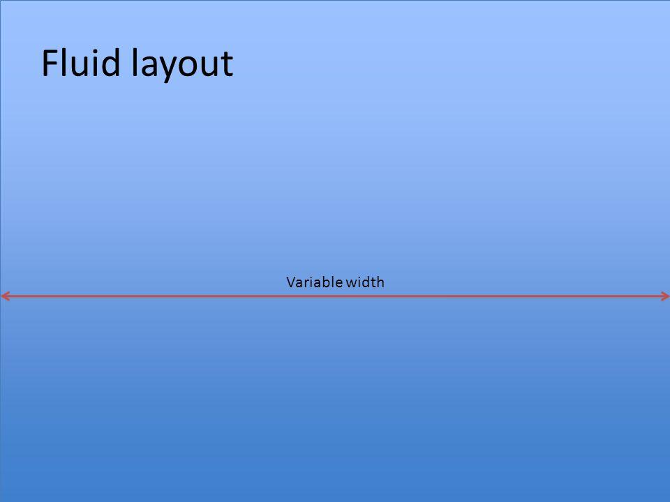 Fluid layout Variable width