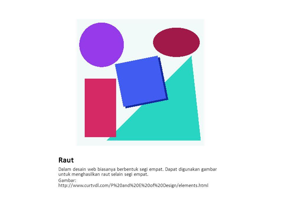 Raut Dalam desain web biasanya berbentuk segi empat.