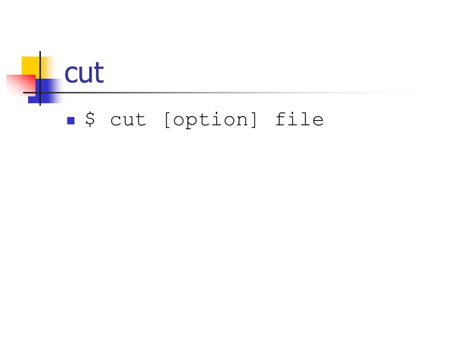 cut $ cut [option] file