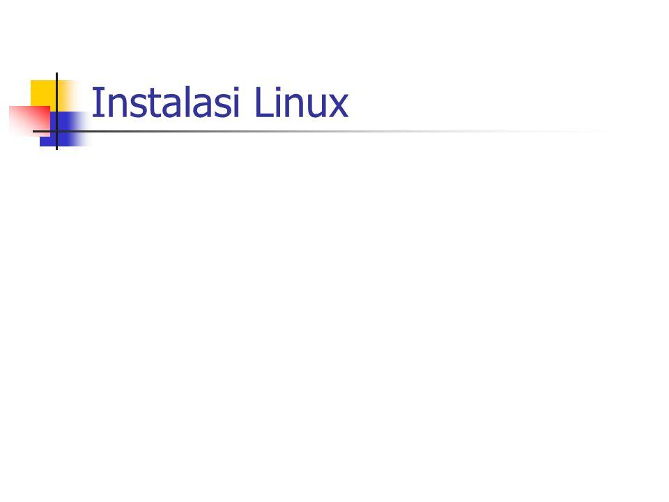 Pra-instalasi Spesifikasi Hardware Alokasi Ruang Harddisk Pemilihan Paket Software Proses Instalasi