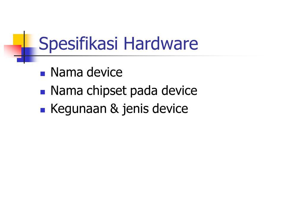 Device di komputer anda Mouse Keyboard Graphics Card Sound Card Harddisk Monitor Network Card Modem