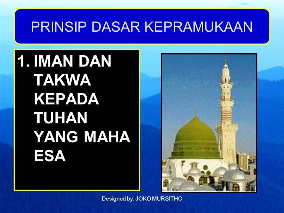 Designed by: JOKO MURSITHO 2.PEDULI TERHADAP BANGSA DAN TANAH AIR SESAMA HIDUP DAN ALAM SEISINYA