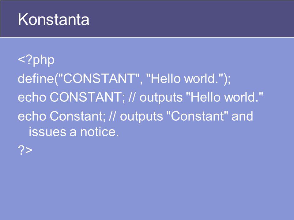 Konstanta <?php define(
