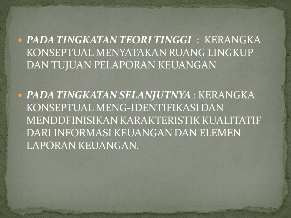 KAREKTERISTIK YANG DIGUNAKAN IAI, TERDIRI DARI : UNDERSTANDABILITY, RELEVAN, RELIABILITY, COMPARABILITY, RELEVAN, TIMLINESS, SUBSTANCE OVER FORMS, SERTA MATCHING CONCEPT IAI MENGAKUI ADANYA KENDALA DALAM PENYAJIAN INFORMASI, DIANTARANYA ADALAH : KETEPATAN WAKTU PENYAJIAN, KESEIMBANGAN ANTARA BIAYA DAN MANFAAT SERTA KESEIMBANGAN DI ANTARA KARAKTERISTIK KUALITATIF.
