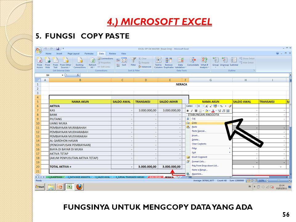 4.) MICROSOFT EXCEL 5. FUNGSI COPY PASTE FUNGSINYA UNTUK MENGCOPY DATA YANG ADA 56