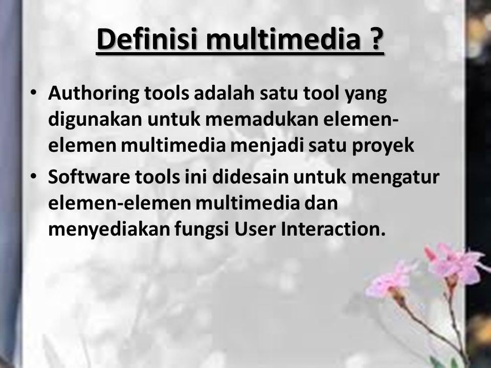 Authoring tools adalah satu tool yang digunakan untuk memadukan elemen- elemen multimedia menjadi satu proyek Software tools ini didesain untuk mengat