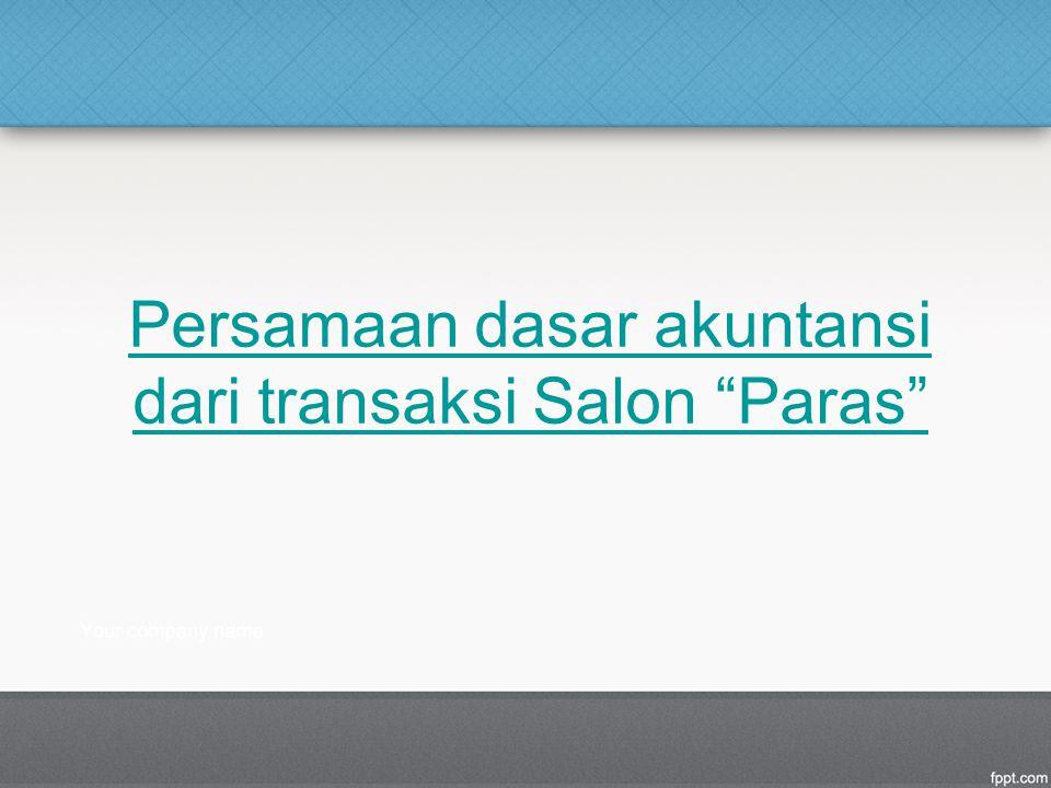 """Persamaan dasar akuntansi dari transaksi Salon """"Paras"""""""