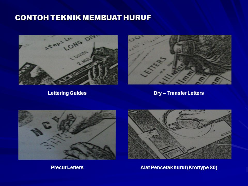 CONTOH TEKNIK MEMBUAT HURUF Lettering GuidesDry – Transfer Letters Alat Pencetak huruf (Krortype 80)Precut Letters