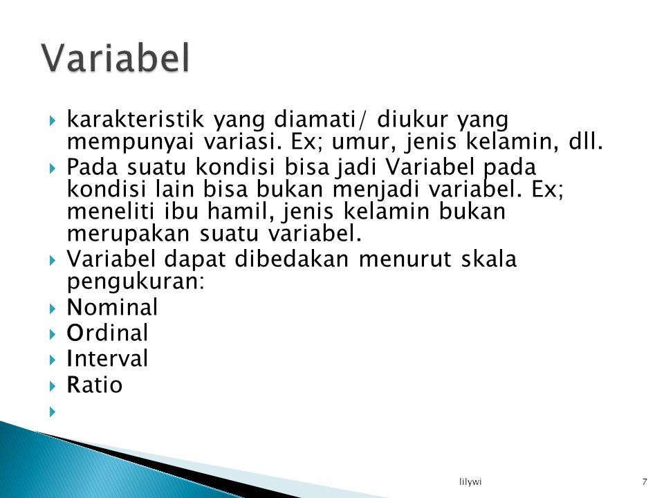  karakteristik yang diamati/ diukur yang mempunyai variasi.