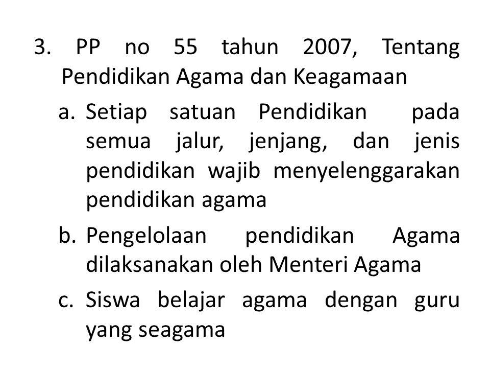 """2. UU No. 20 tahun 2003 Tentang Sistem Pendidikan Nasional pasal 3 bahwa : """"Pendidikan nasional bertujuan untuk berkembangnya potensi peserta didik ag"""