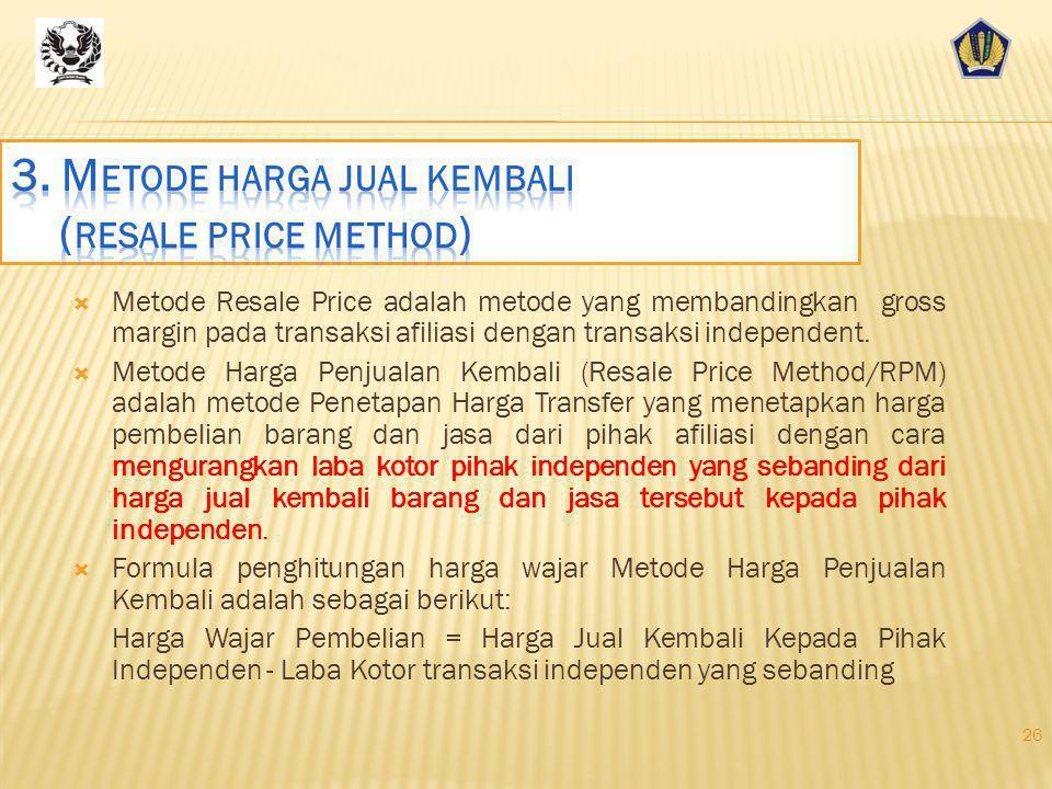 Cost Plus Method 25 KeunggulanKelemahanDapat diterapkan pada Membutuhkan kesebandingan produk yang lebih rendah daripada CUP method.