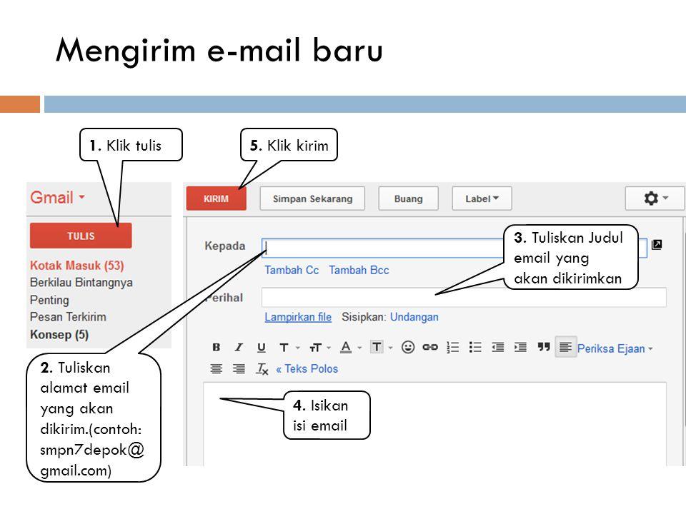 Membalas e-mail pada gmail.com 1. Tulis isi surat yang ingin dikirimkan 2. Klik kirim