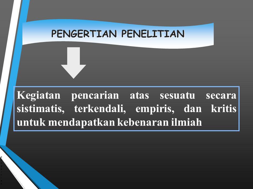 d.Pengadaan dan Pengiriman Laporan Hasil Penelitian Penggandaan laporan Pengiriman laporan e.